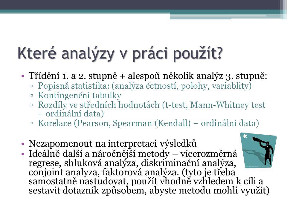 Které analýzy v práci použít