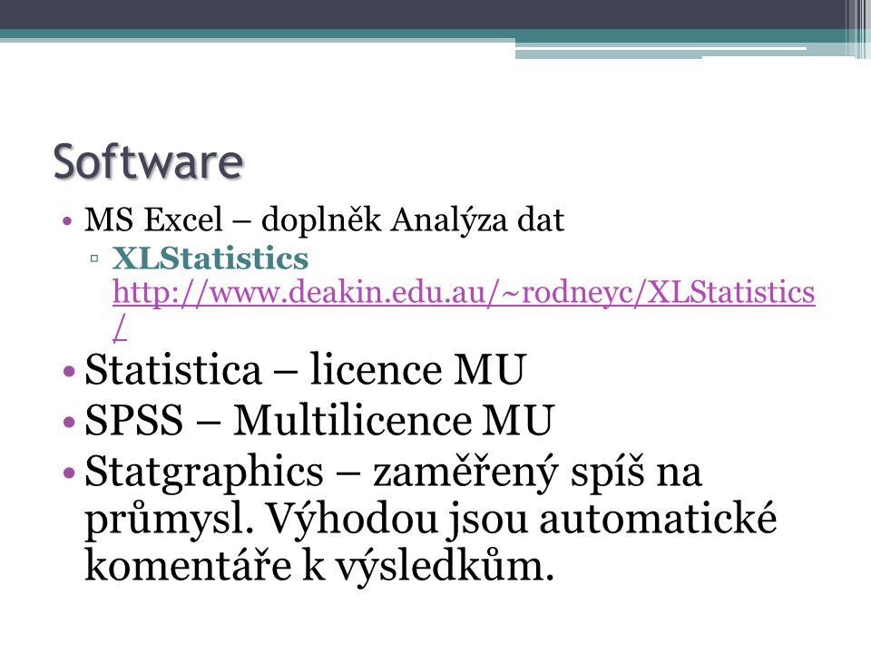 Software Statistica – licence MU SPSS – Multilicence MU