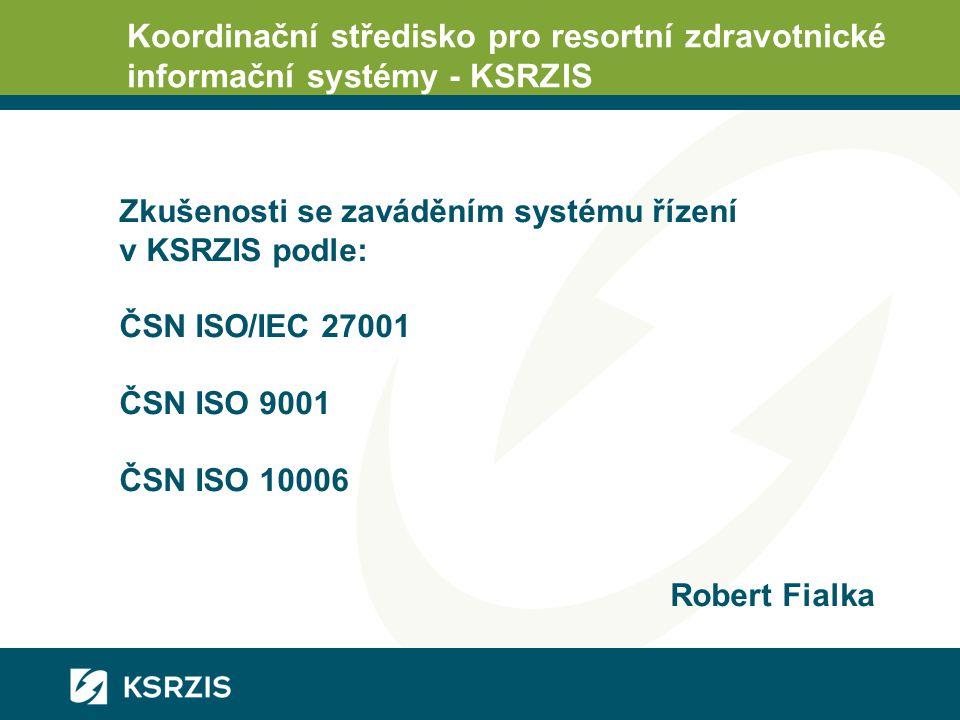 Koordinační středisko pro resortní zdravotnické informační systémy - KSRZIS