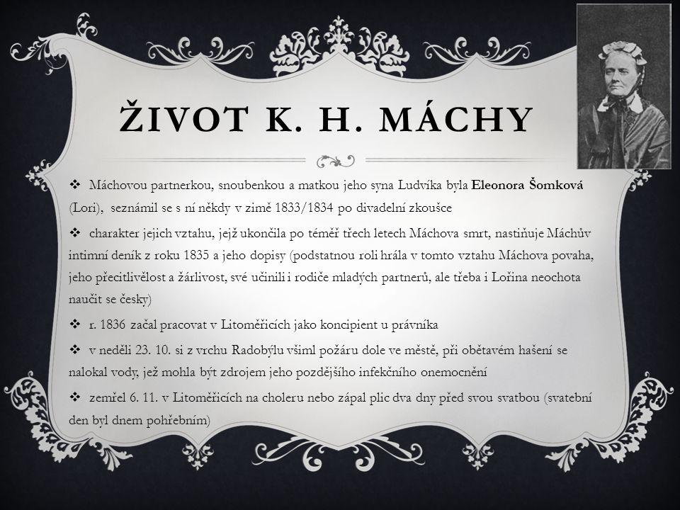 ŽIVOT K. H. MÁCHY