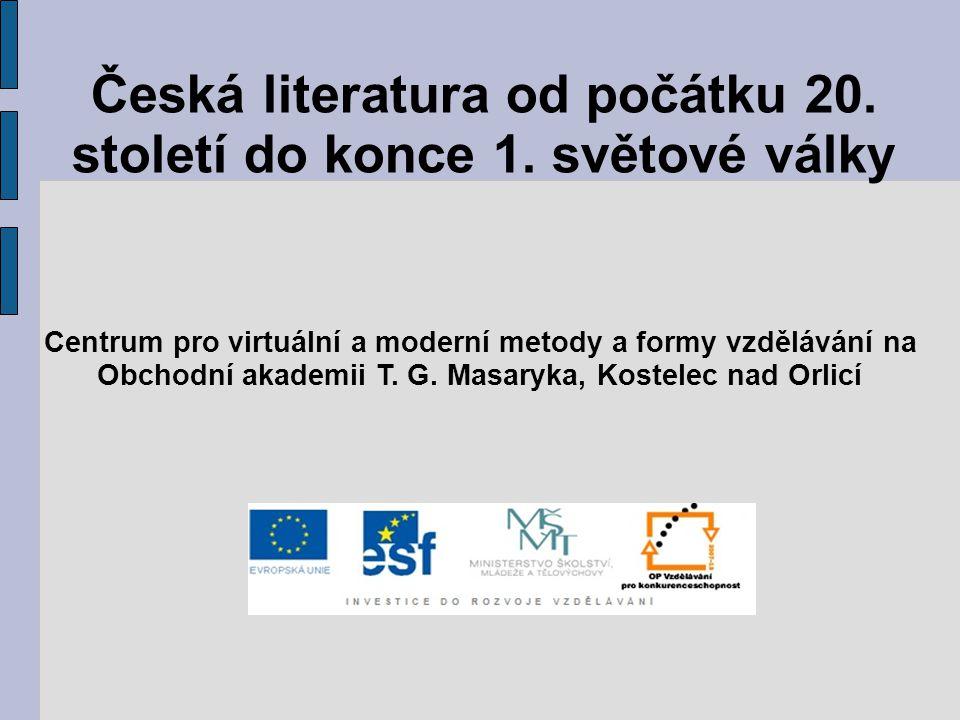 Česká literatura od počátku 20. století do konce 1. světové války