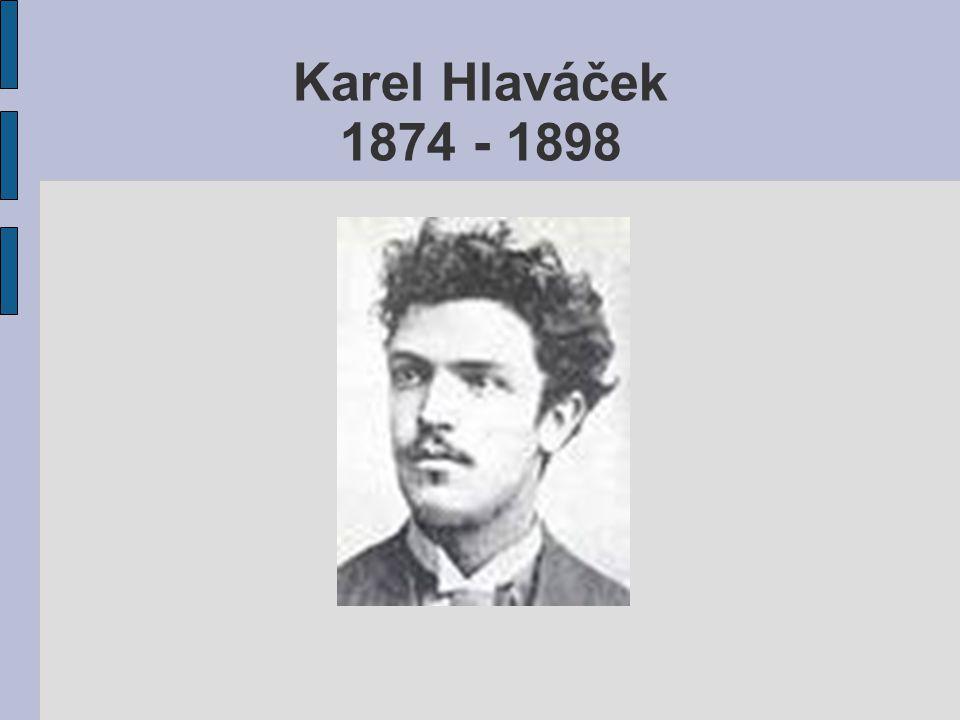 Karel Hlaváček 1874 - 1898