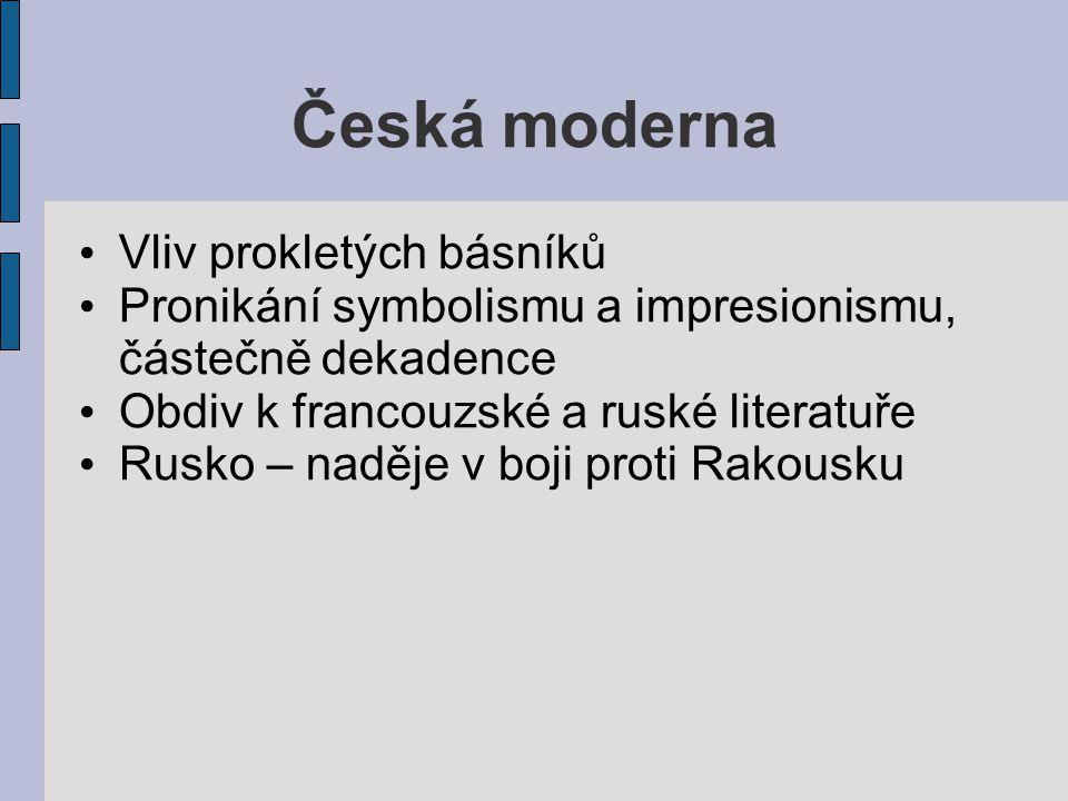 Česká moderna Vliv prokletých básníků