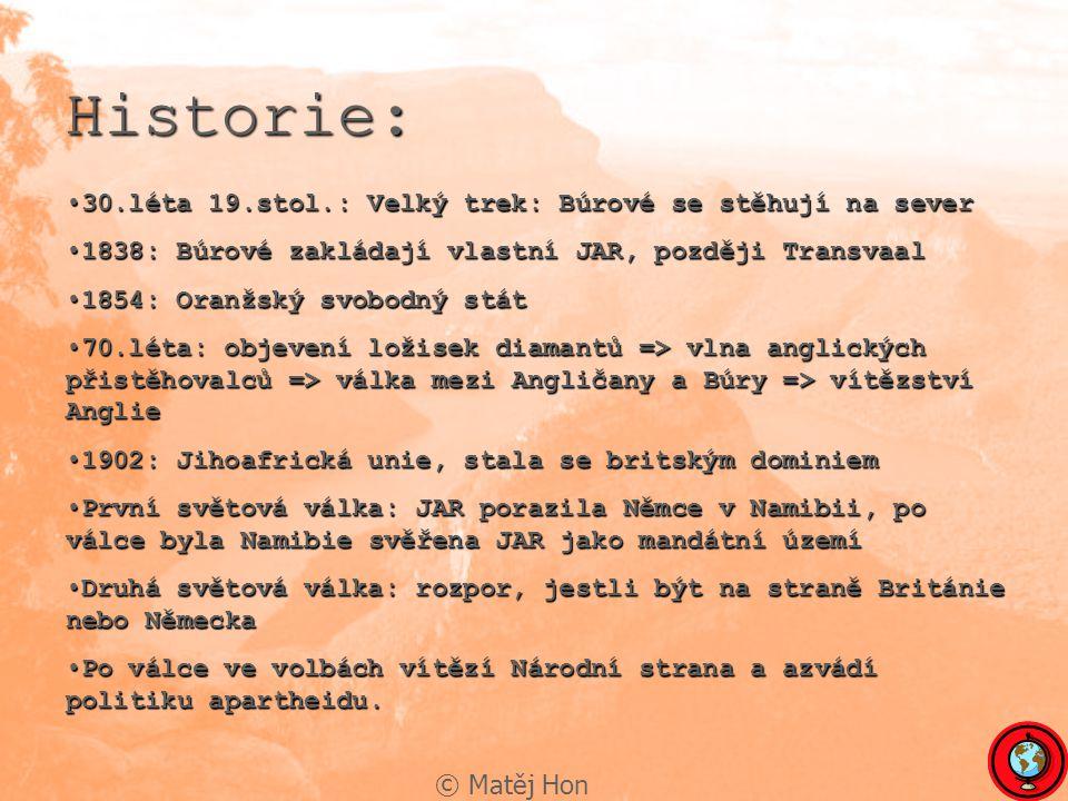 Historie: 30.léta 19.stol.: Velký trek: Búrové se stěhují na sever