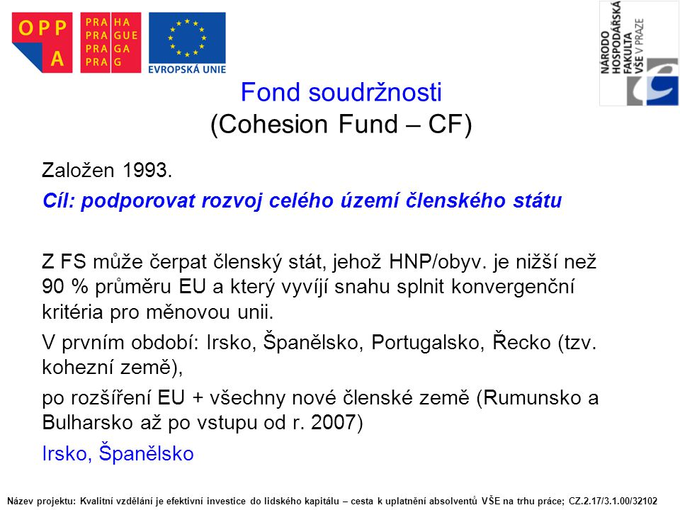 Fond soudržnosti (Cohesion Fund – CF)