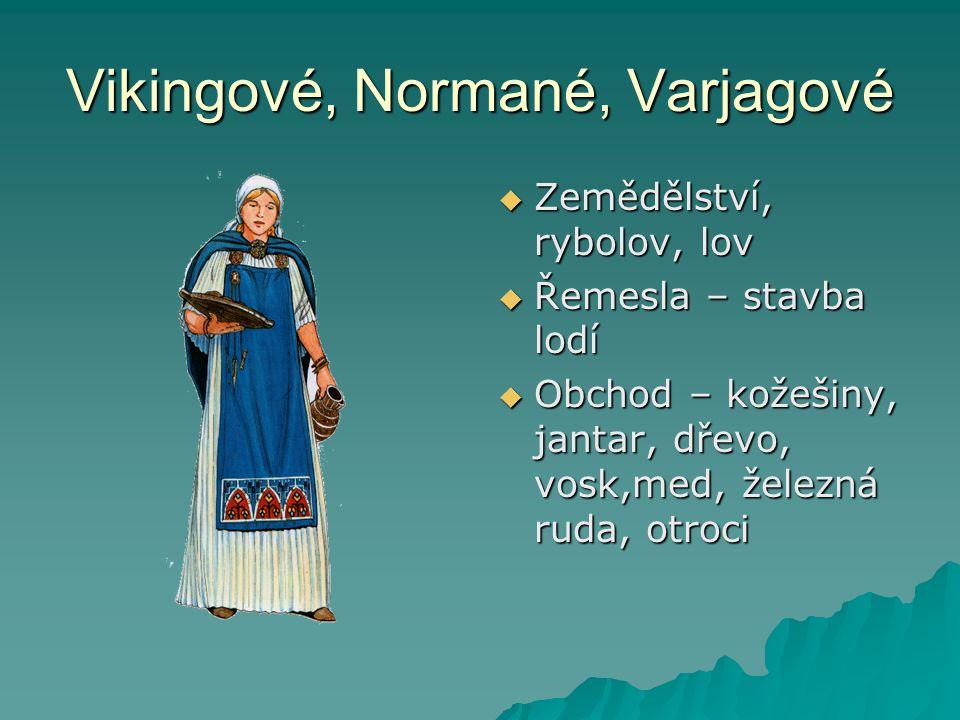 Vikingové, Normané, Varjagové