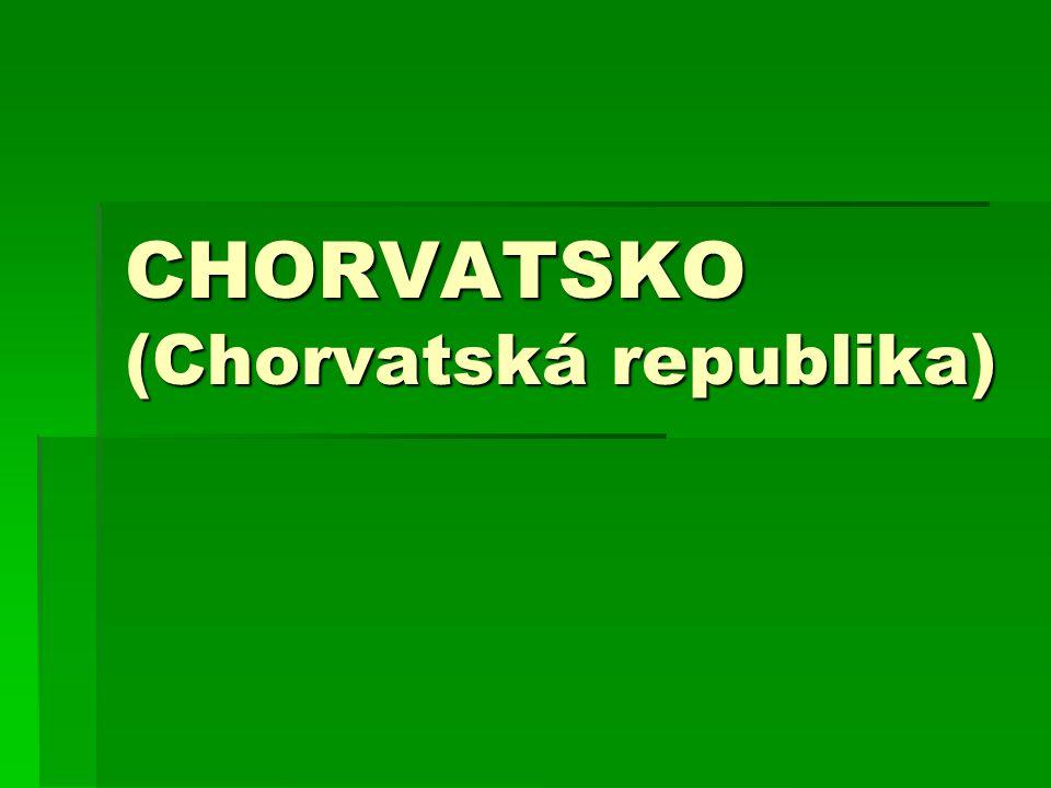 CHORVATSKO (Chorvatská republika)