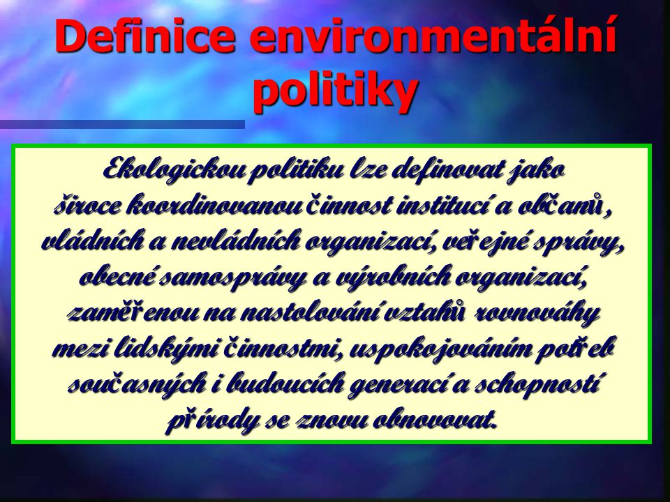 Definice environmentální politiky