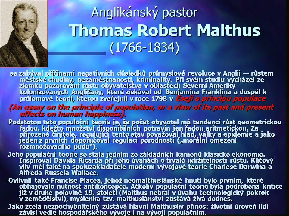 Anglikánský pastor Thomas Robert Malthus (1766-1834)