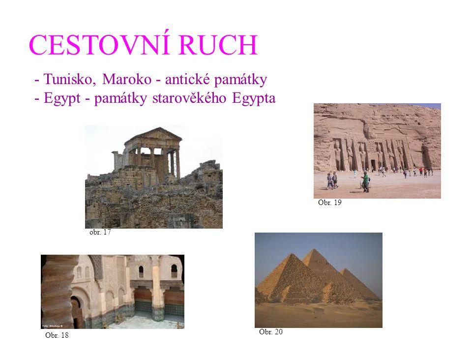 CESTOVNÍ RUCH - Tunisko, Maroko - antické památky
