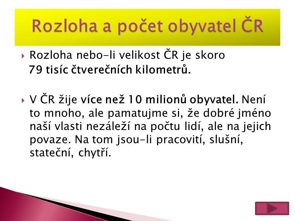 Rozloha a počet obyvatel ČR