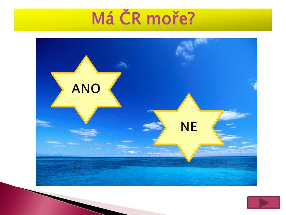 Má ČR moře ANO NE