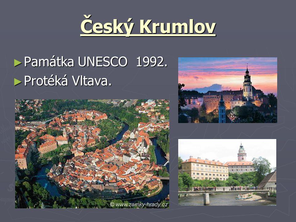 Český Krumlov Památka UNESCO 1992. Protéká Vltava.