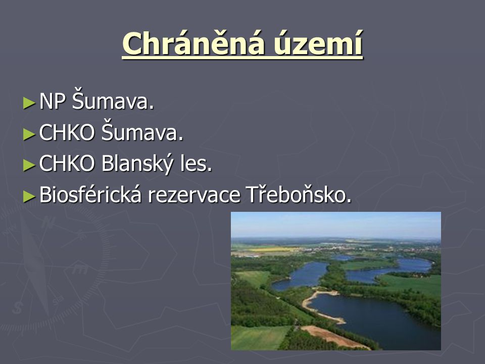 Chráněná území NP Šumava. CHKO Šumava. CHKO Blanský les.