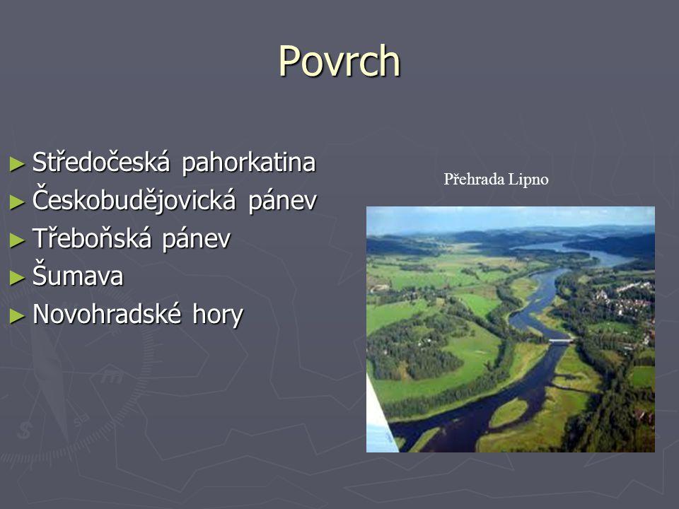 Povrch Středočeská pahorkatina Českobudějovická pánev Třeboňská pánev