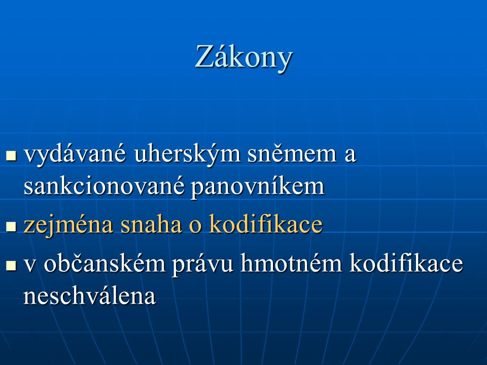 Zákony vydávané uherským sněmem a sankcionované panovníkem