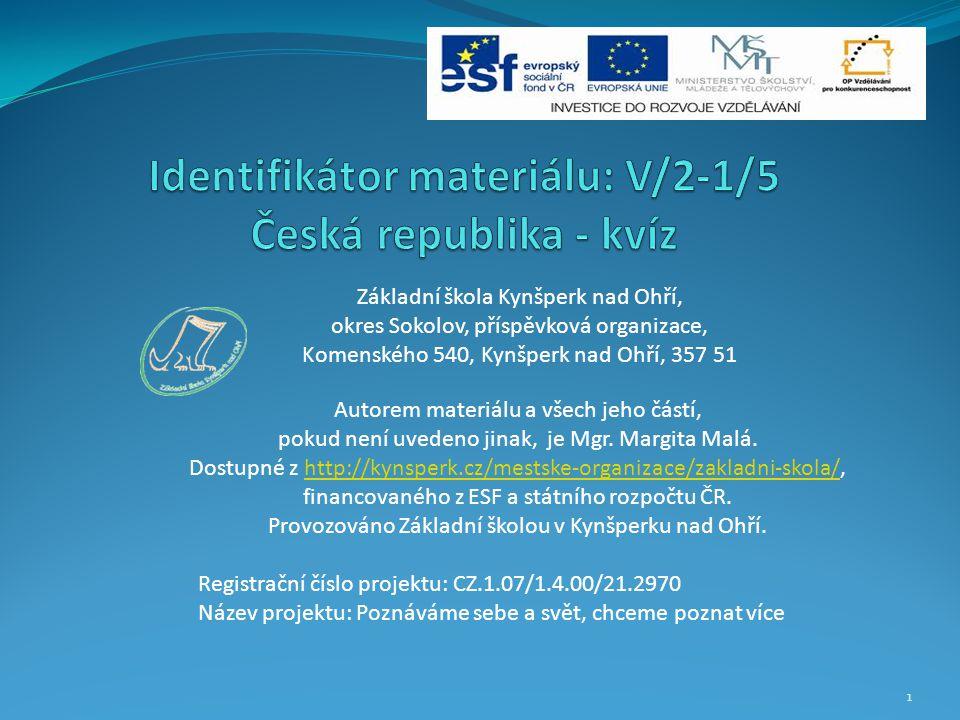 Identifikátor materiálu: V/2-1/5 Česká republika - kvíz