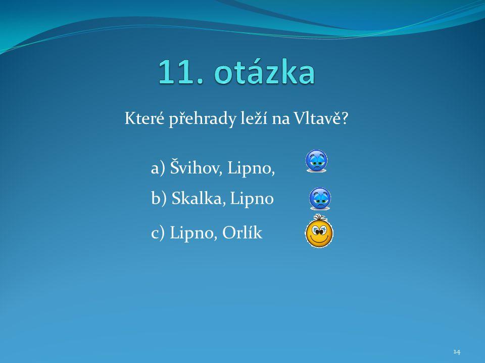 Které přehrady leží na Vltavě