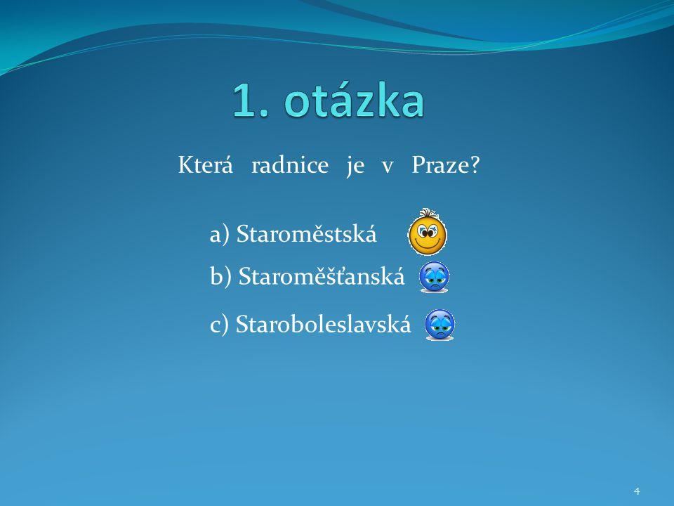 Která radnice je v Praze