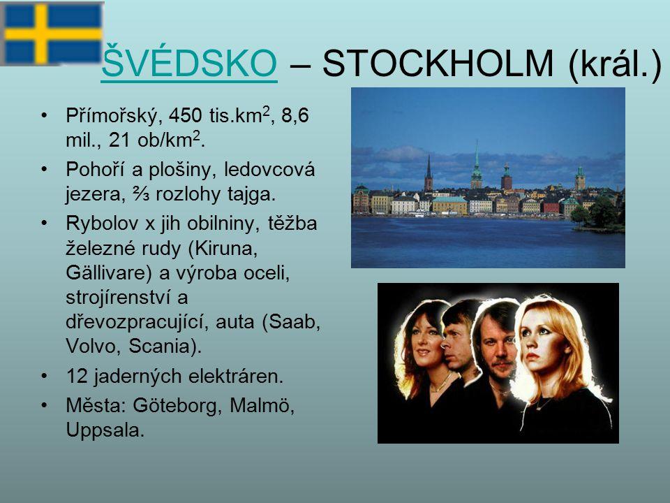 ŠVÉDSKO – STOCKHOLM (král.)