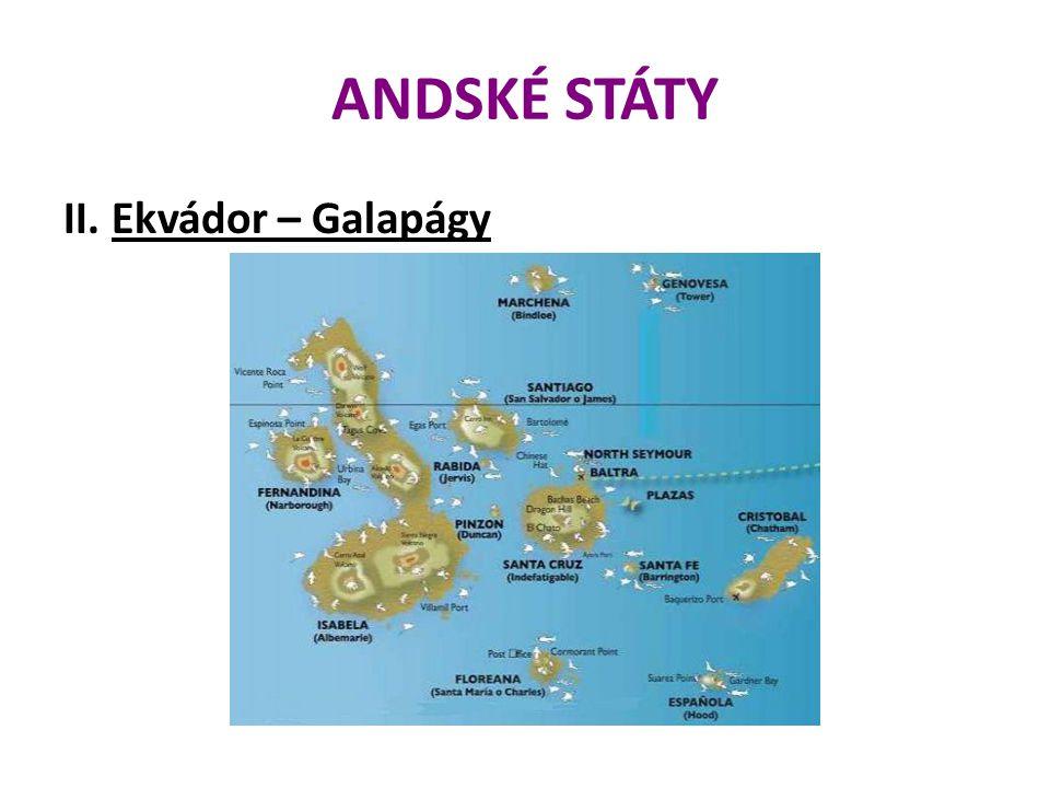 ANDSKÉ STÁTY II. Ekvádor – Galapágy