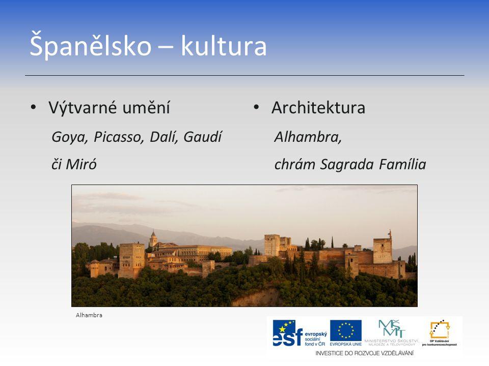 Španělsko – kultura Výtvarné umění Architektura