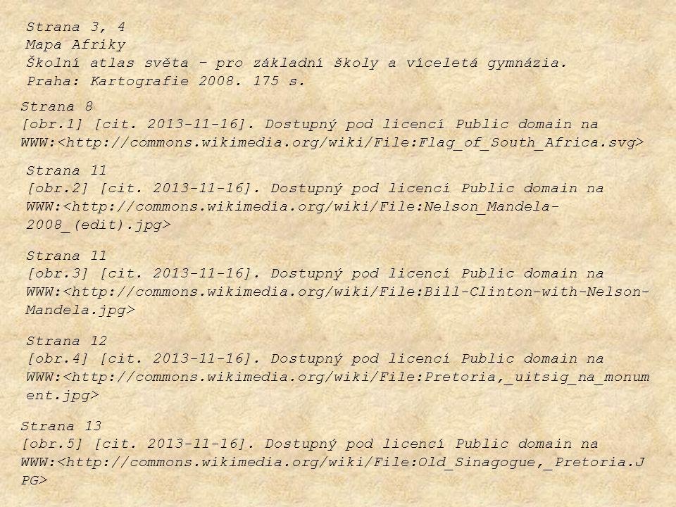 Strana 3, 4 Mapa Afriky. Školní atlas světa – pro základní školy a víceletá gymnázia. Praha: Kartografie 2008. 175 s.