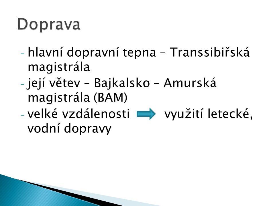 Doprava hlavní dopravní tepna – Transsibiřská magistrála