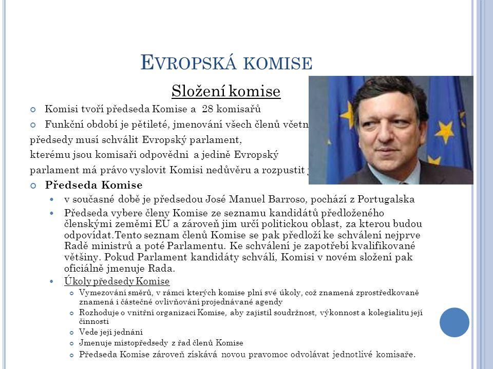 Evropská komise Složení komise Předseda Komise