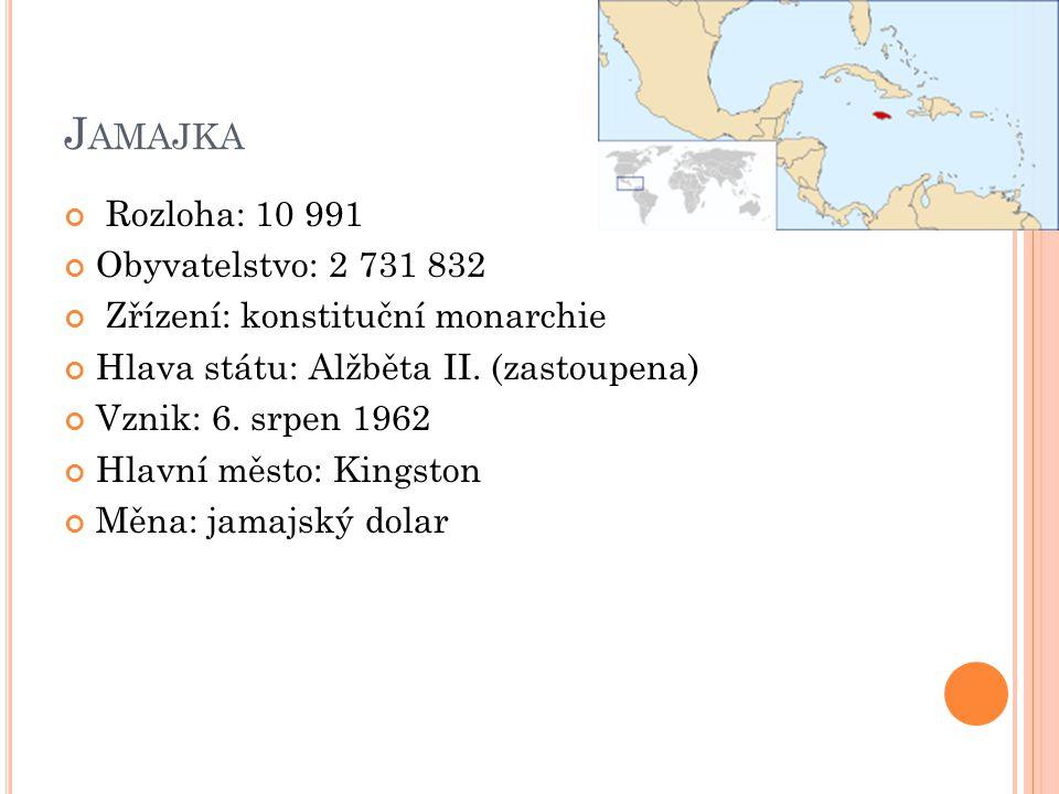 Jamajka Rozloha: 10 991 Obyvatelstvo: 2 731 832