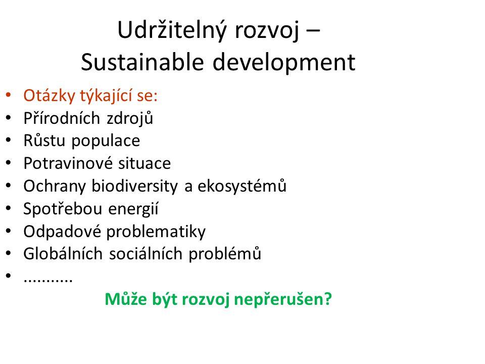 Udržitelný rozvoj – Sustainable development