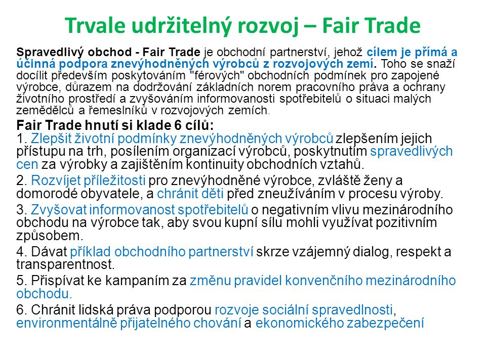 Trvale udržitelný rozvoj – Fair Trade