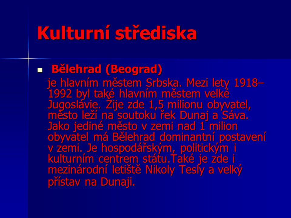 Kulturní střediska Bělehrad (Beograd)