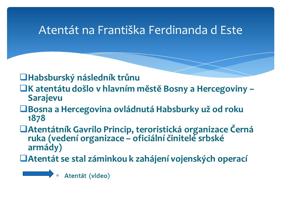 Atentát na Františka Ferdinanda d Este