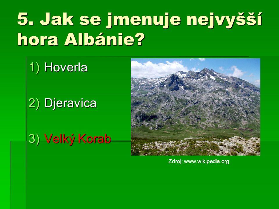 5. Jak se jmenuje nejvyšší hora Albánie