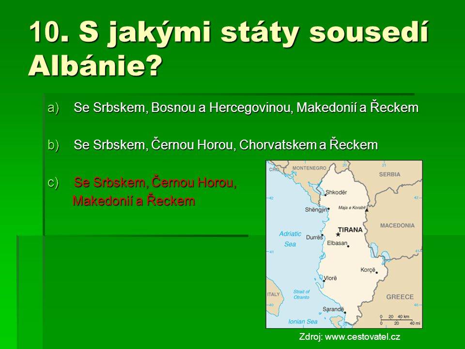 10. S jakými státy sousedí Albánie