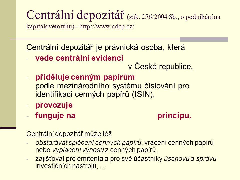 Centrální depozitář (zák. 256/2004 Sb