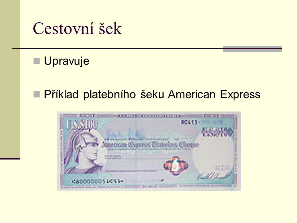 Cestovní šek Upravuje Příklad platebního šeku American Express