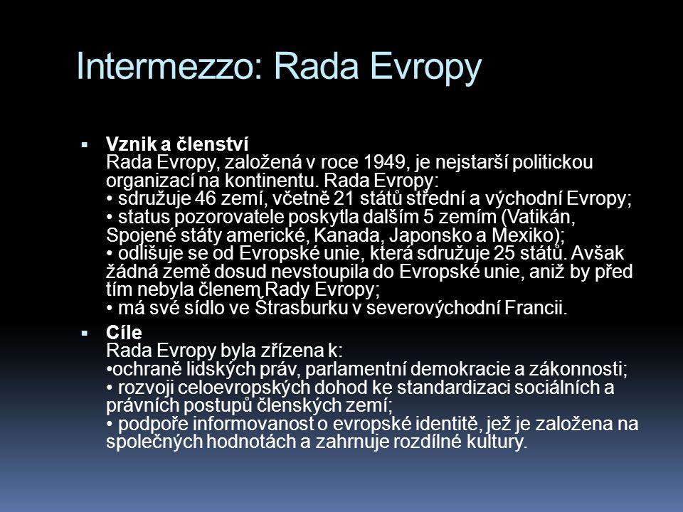 Intermezzo: Rada Evropy