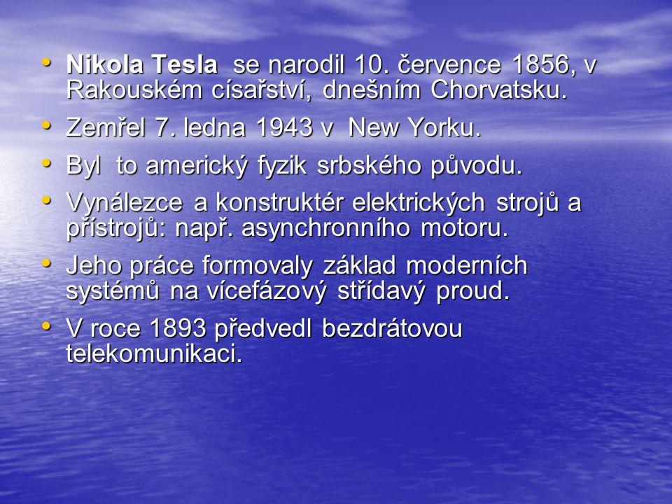 Nikola Tesla se narodil 10