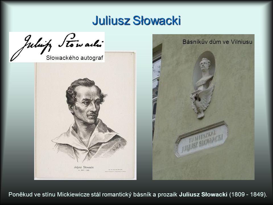 Juliusz Słowacki Básníkův dům ve Vilniusu Słowackého autograf