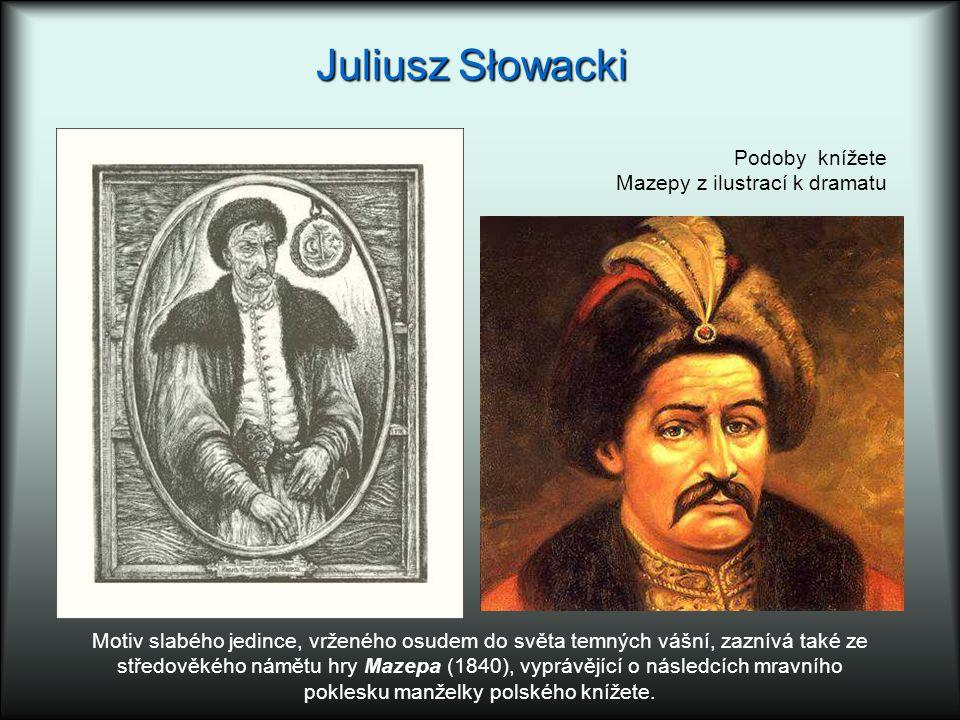 Juliusz Słowacki Podoby knížete Mazepy z ilustrací k dramatu