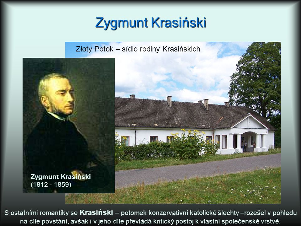 Zygmunt Krasiński Złoty Potok – sídlo rodiny Krasińskich