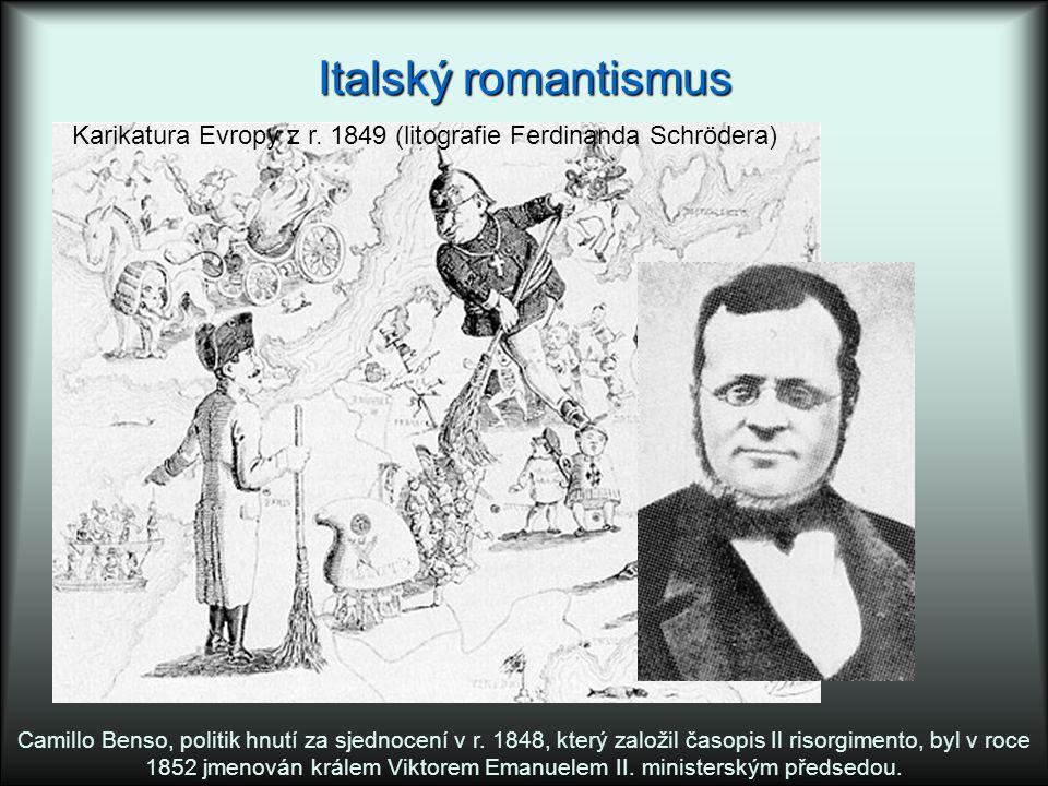 Italský romantismus Karikatura Evropy z r. 1849 (litografie Ferdinanda Schrödera)