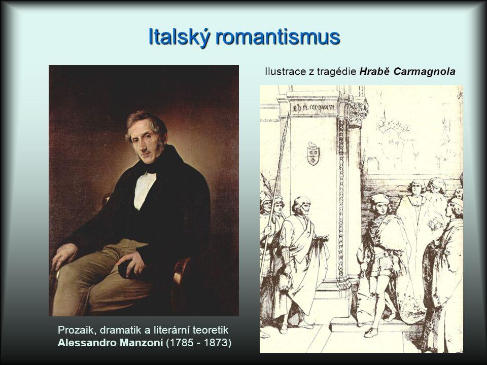 Italský romantismus Ilustrace z tragédie Hrabě Carmagnola