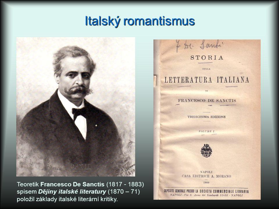 Italský romantismus Teoretik Francesco De Sanctis (1817 - 1883)