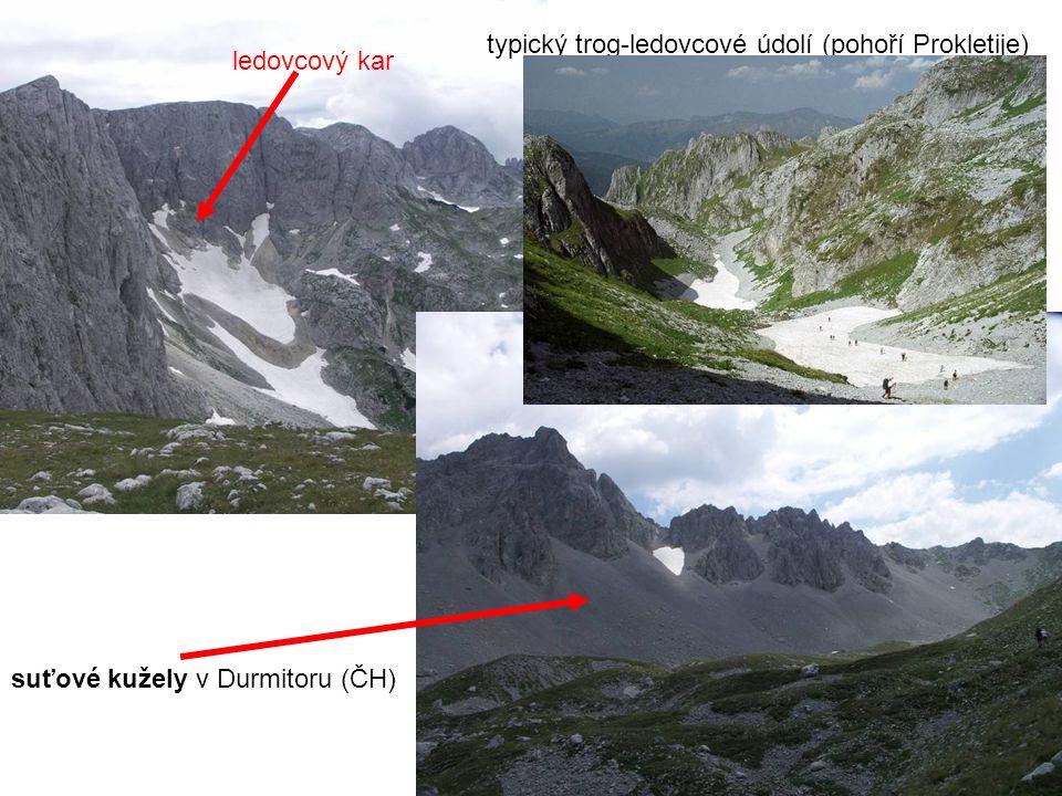 typický trog-ledovcové údolí (pohoří Prokletije)