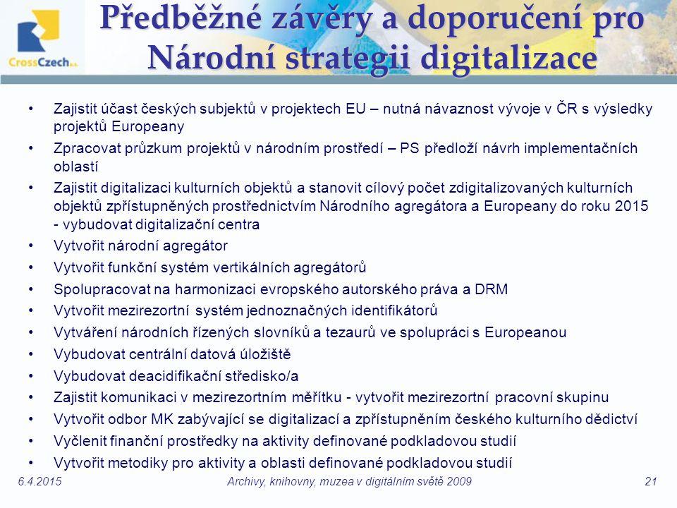 Předběžné závěry a doporučení pro Národní strategii digitalizace