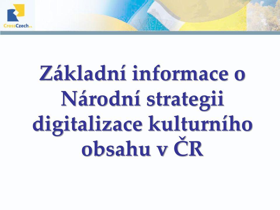 Podkladová studie k Národní strategii digitalizace kulturního obsahu