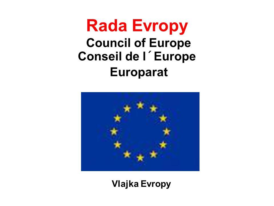 Rada Evropy Council of Europe Conseil de l´Europe Europarat